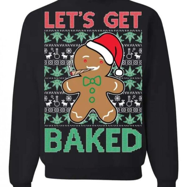 Gingerbread Man Let's Get Baked Ugly Christmas Sweater
